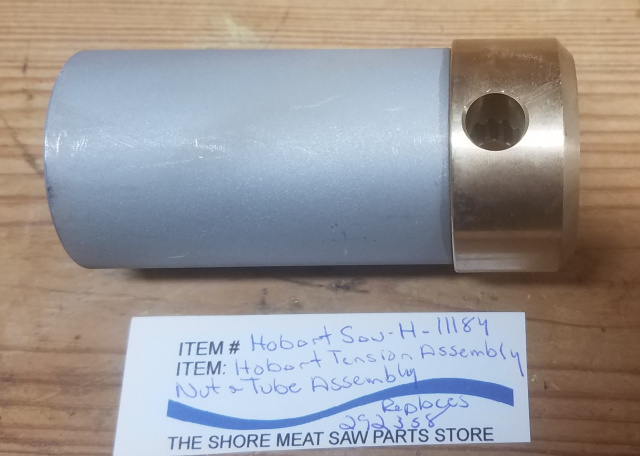 Tension Assembly Nut & Tube Assembly for Hobart 5700 & 5701 Meat Saws