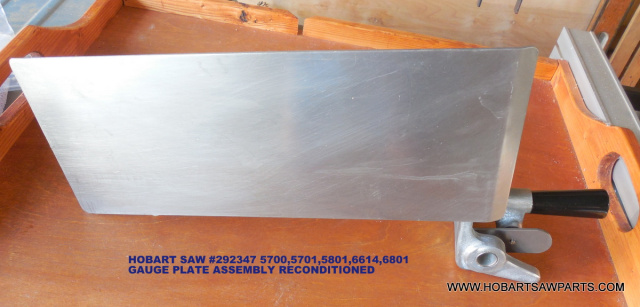 Reconditioned Gauge Plate for Hobart 5700, 5701, 5801, 6614 & 6801 Meat Saws. Replaces 292347