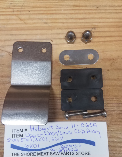 Upper Door Latch Clip for Hobart 5700, 5701 & 5801 Meat Saws. #00-291502