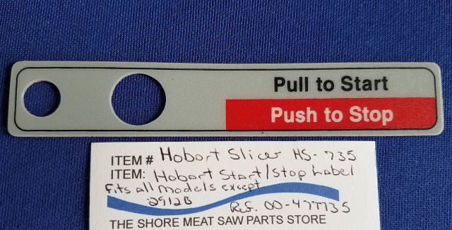 Start/Stop Label for All Hobart 2000 Series Models except 2912B